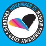 November is National Children's Grief Awareness Month