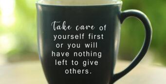 Take care of yourself mug